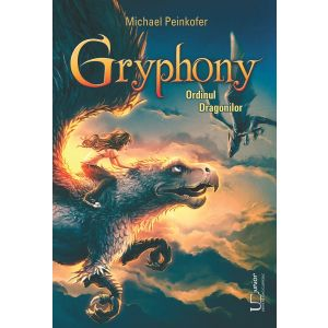 Gryphony. Ordinul Dragonilor